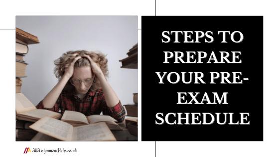 prepare your pre-exam schedule