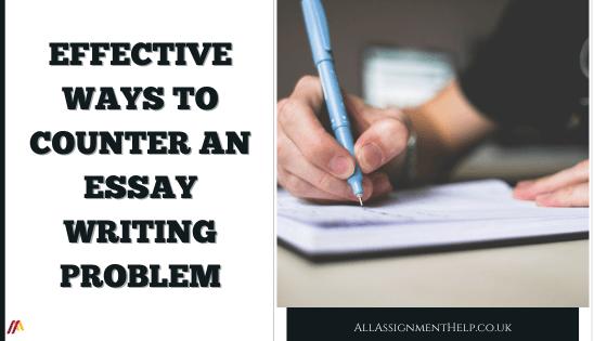 counter an essay writing problem