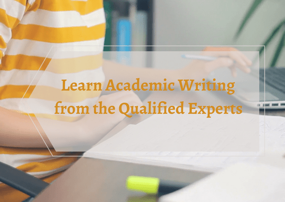 learn-academic-writing-from-the-qualified-experts