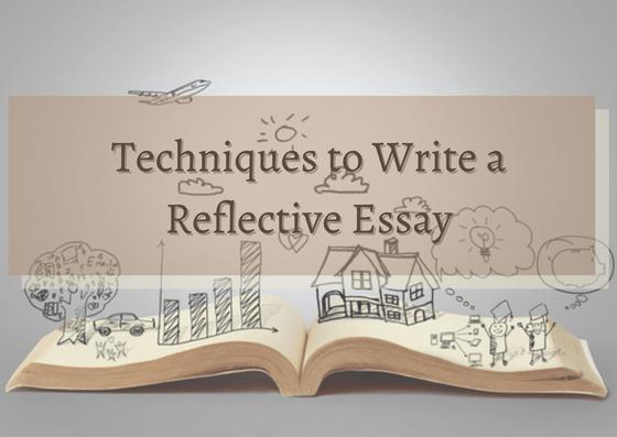 techniques-to-write-a-reflective-essay