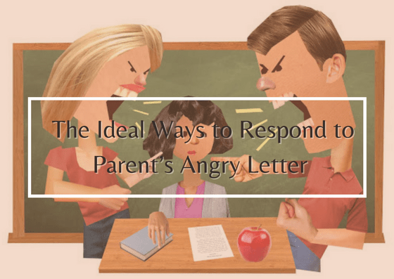 ideal-ways-to-respond-to-parent's-angry-letter