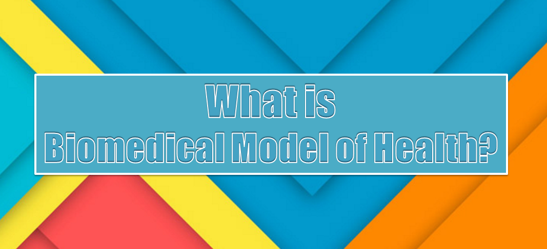 Biomedical model of health