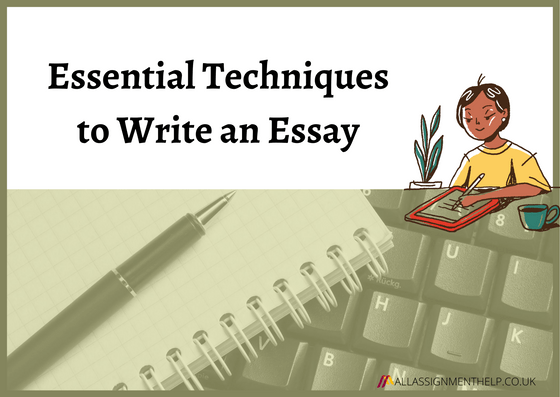 essential-techniques-to-write-an-essay